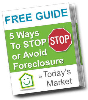 Guide to 5 Ways To Stop or Avoid Foreclosure In Today's Market