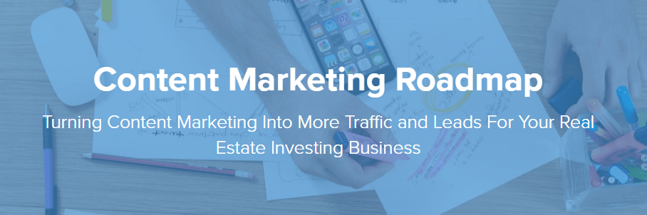 Real Estate Investor Content Marketing Roadmap
