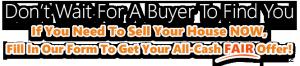 We Buy Houses in Waterbury CT fast