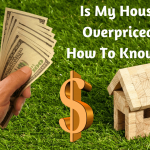How to know your home is overpriced?