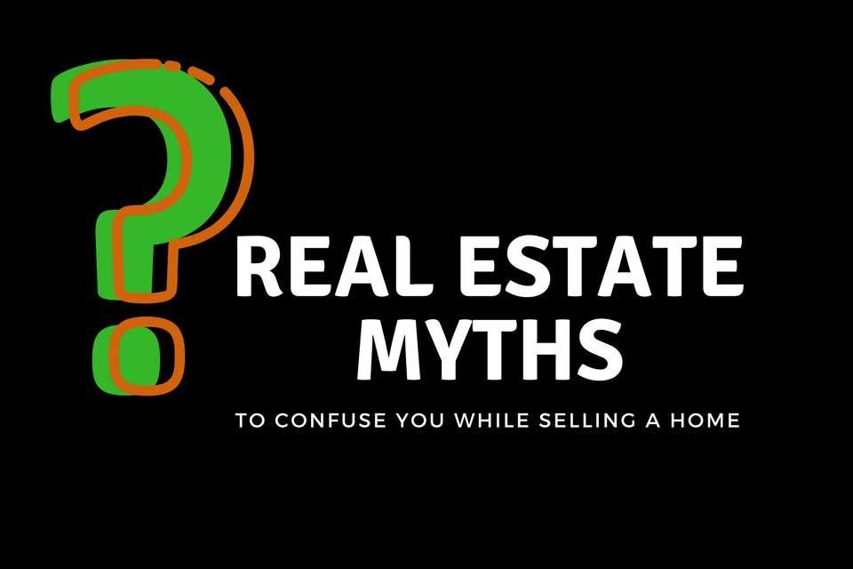 7 Real Estate Myths