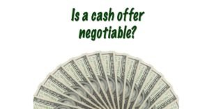 Is a cash offer negotiable on Long Island