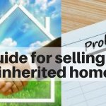 Selling an inherited house to settle an estate | The ultimate guide