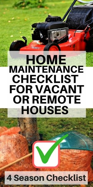 Home Maintenance Checklist For Vacant And Remote Homes