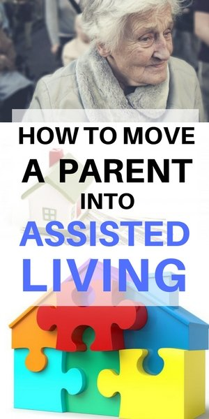 How to move a parent into assisted living