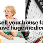 How to sell your house fast if you have huge medical bills