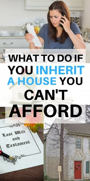 What to do if you inherit a house you can't afford