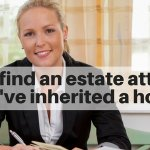 How to find an estate attorney if you've inherited an estate on Long Island