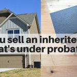 Can you sell a house that's under probate on Long Island