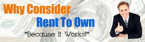 why consider rent to own