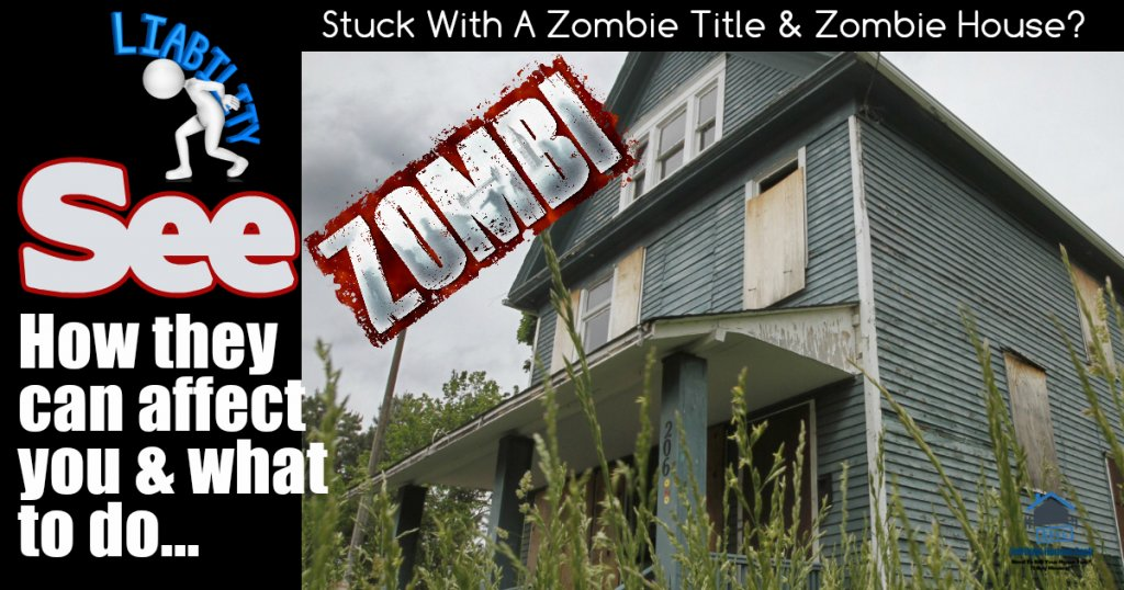 the zombie title liability hiding in your zombie house