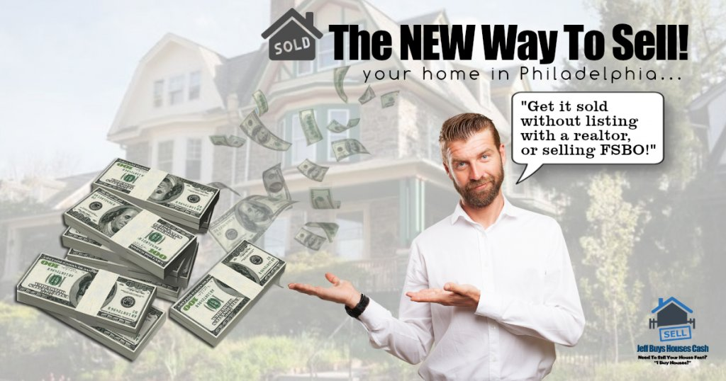 new way to sell your home in philadelphia