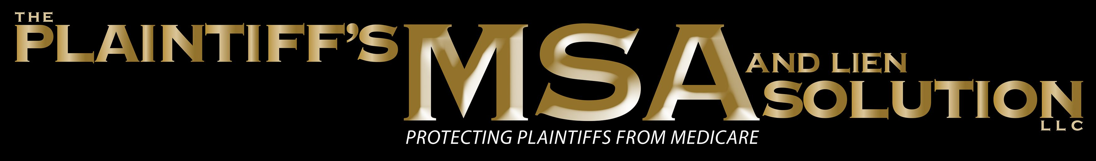 The PLAINTIFF'S MSA AND LIEN SOLUTION