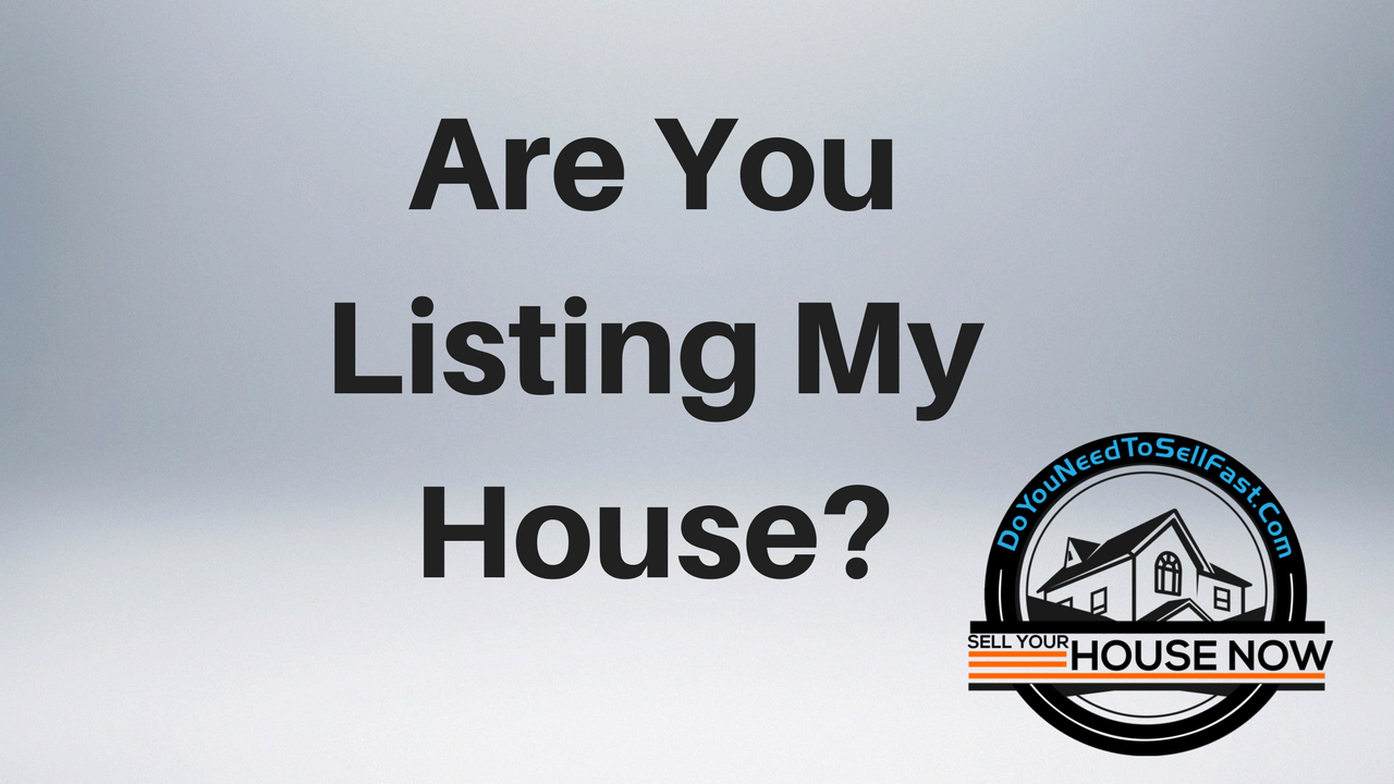 Are you listing my house-Appleton home buyers
