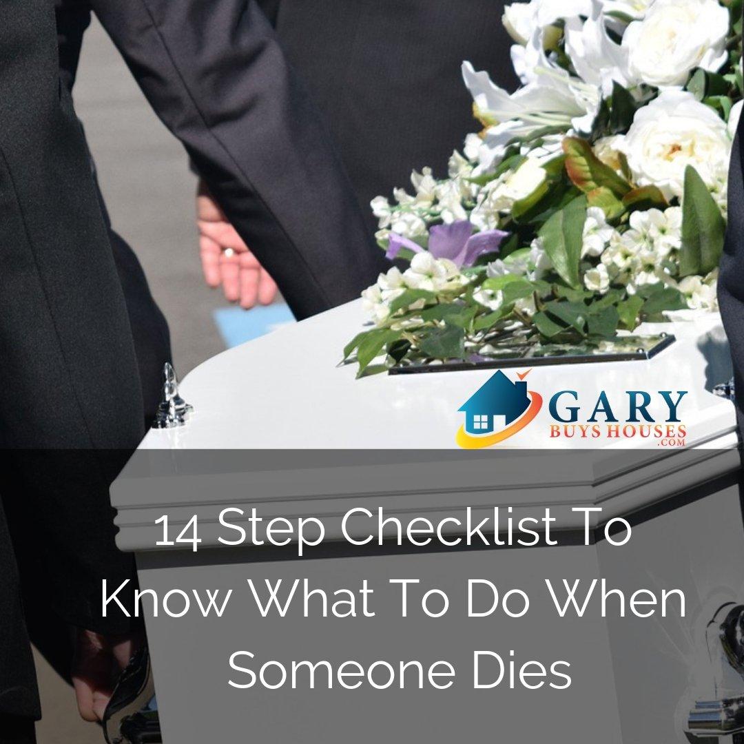 what to do when someone dies in Utah 14 step checklist GaryBuysHouses