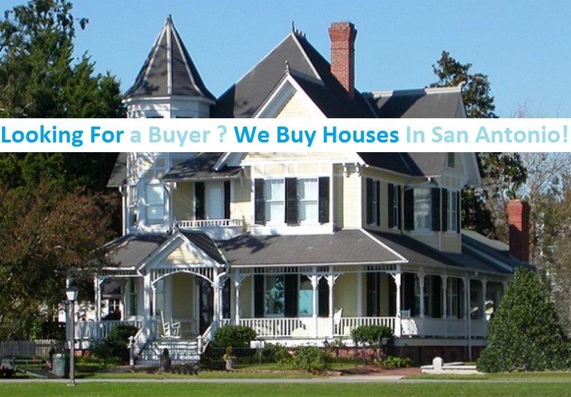 We buy houses in San Antonio