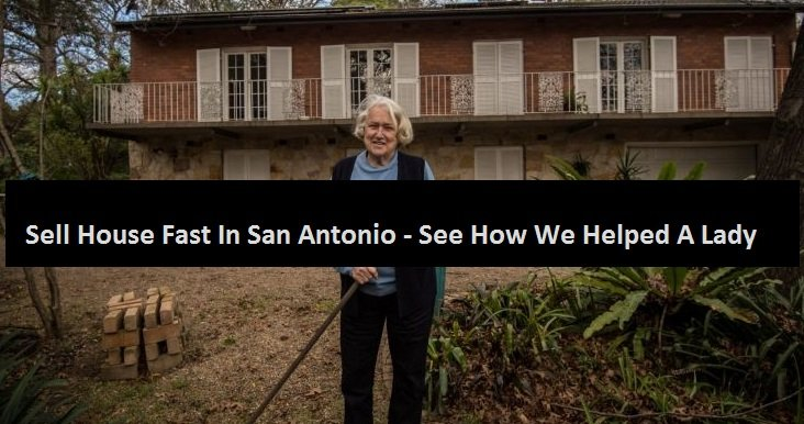 sell house fast in San Antonio