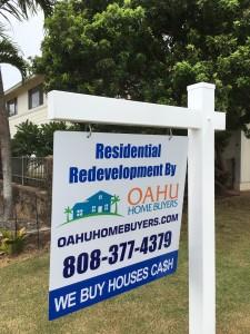 Oahu Home Buyers yard sign - Makakoa Loop Waipahu