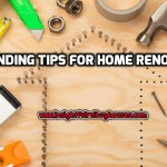 Tips for Home Renovations in Sacramento