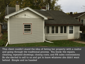 A previous customer that chose us as their house buyer