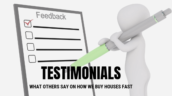 Testimonials - buy houses fast