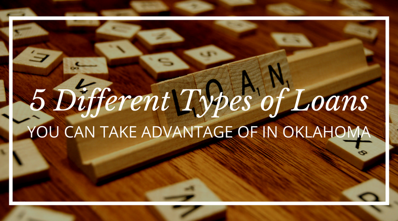 5-Different-Types-of-Loans-You-Can-Take-Advantage-of-in-OK