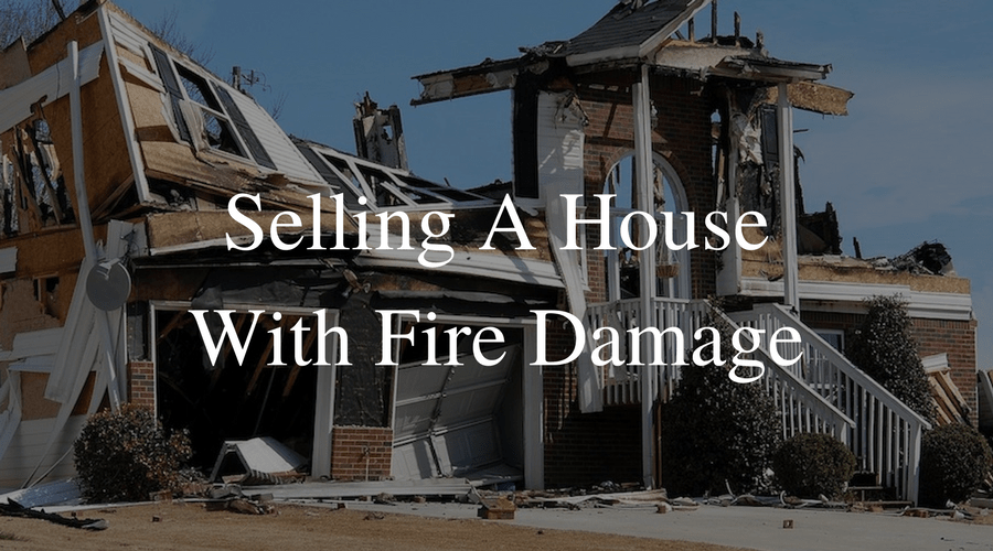 Selling A House With Fire Damage