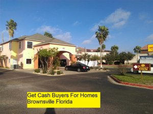 Get Cash Buyers For Homes Brownsville Florida