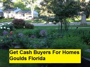 Get Cash Buyers For Homes Goulds Florida