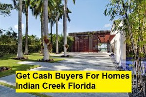 Get Cash Buyers For Homes Indian Creek Florida