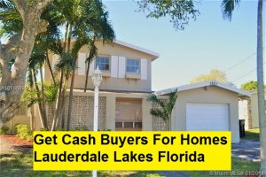 Get Cash Buyers For Homes Lauderdale Lakes Florida