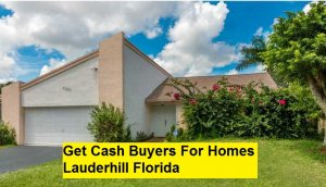 Get Cash Buyers For Homes Lauderhill Florida