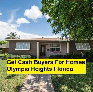 Get Cash Buyers For Homes Olympia Heights Florida