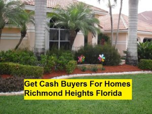 Get Cash Buyers For Homes Richmond Heights Florida