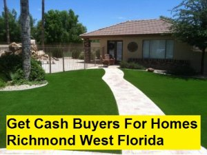 Get Cash Buyers For Homes Richmond West Florida