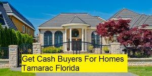 Get Cash Buyers For Homes Tamarac Florida