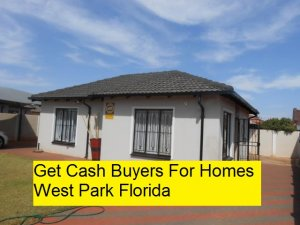 Get Cash Buyers For Homes West Park Florida