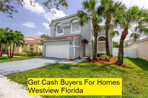 Get Cash Buyers For Homes Westview Florida