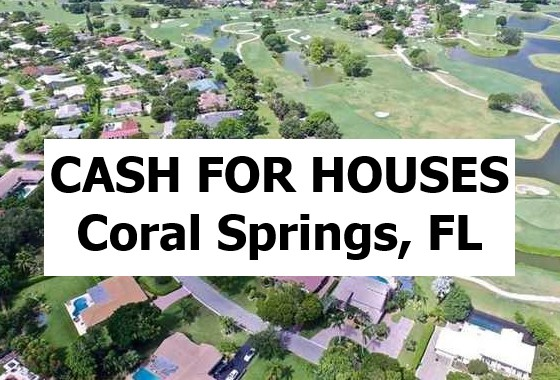 Cash For My House Coral Springs Fl - The Sell Fast Center