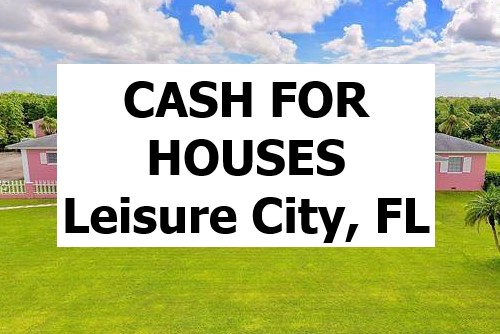 Cash For My House Leisure City Fl - The Sell Fast Center
