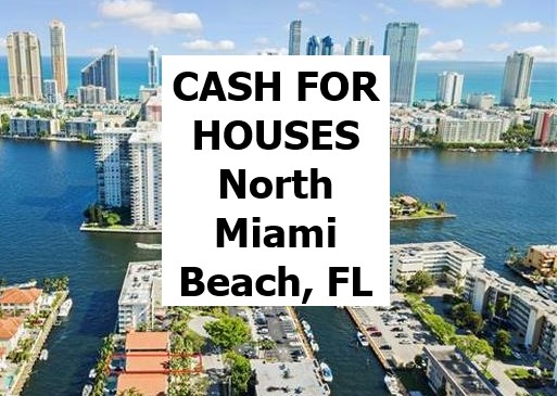 Cash For My House North Miami Beach Fl - The Sell Fast Center