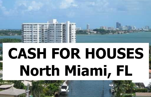 Cash For My House North Miami Fl - The Sell Fast Center