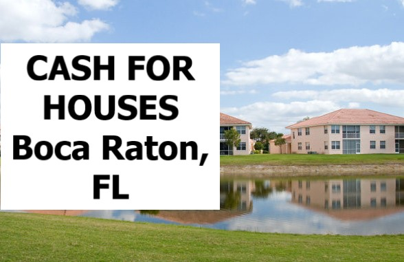 Cash For My House Boca Raton Fl - The Sell Fast Center