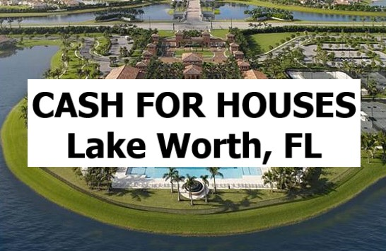Cash For My House Lake Worth Fl - The Sell Fast Center