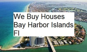 Cash For Bay Harbor Islands Houses - The Sell Fast Center