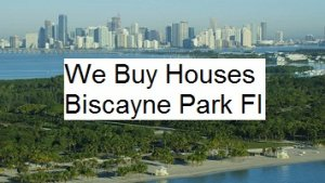 Cash For Biscayne Park Houses - The Sell Fast Center