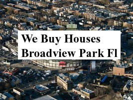 Cash For Broadview park Houses - The Sell Fast Center