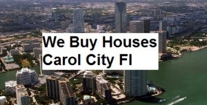 Cash For Carol City Houses - The Sell Fast Center