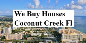 Cash For Coconut Creek Houses - The Sell Fast Center