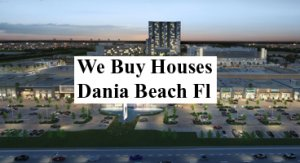 Cash For Dania Beach Houses - The Sell Fast Center